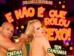 Brasileirinhas - E Não é Que Rolou Sexo!
