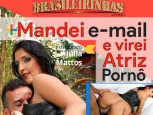 Brasileirinhas - Mandei E-mail e Virei Atriz Pornô