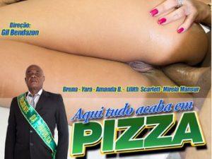 Brasileirinhas - Aqui Tudo Acaba em Pizza