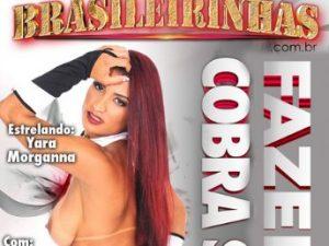 Brasileirinhas - Fazendo a Cobra Subir