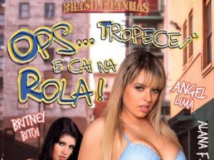 Brasileirinhas - Ops, Tropecei e Caí na Rôla!